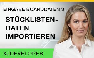 Eingabe Boarddaten - XJDeveloper Tutorial