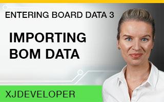 Entering Board Data Tutorial - Importing BOM data