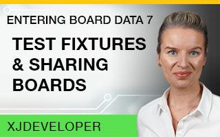 Entering Board Data Tutorial - Test fixtures & sharing boards